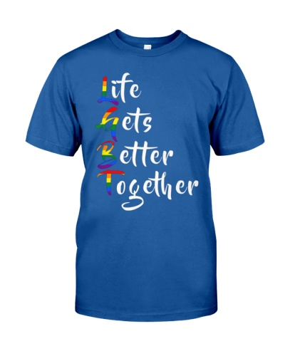 Life Gets Better Together LGBT Pride
