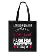 SUPER COOL PARALEGAL Tote Bag thumbnail
