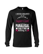 SUPER COOL PARALEGAL Long Sleeve Tee thumbnail
