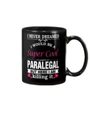 SUPER COOL PARALEGAL Mug thumbnail