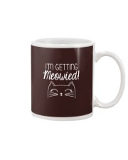 I Am Getting Meowied Cat Mug thumbnail