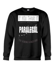TRY HIRING PARALEGAL Crewneck Sweatshirt thumbnail