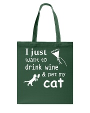 I just want to drink Wine Tote Bag thumbnail