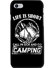 Life is short call in sick and go camping T-Shirt Phone Case tile