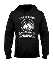 Life is short call in sick and go camping T-Shirt Hooded Sweatshirt tile