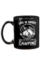 Life is short call in sick and go camping T-Shirt Mug back