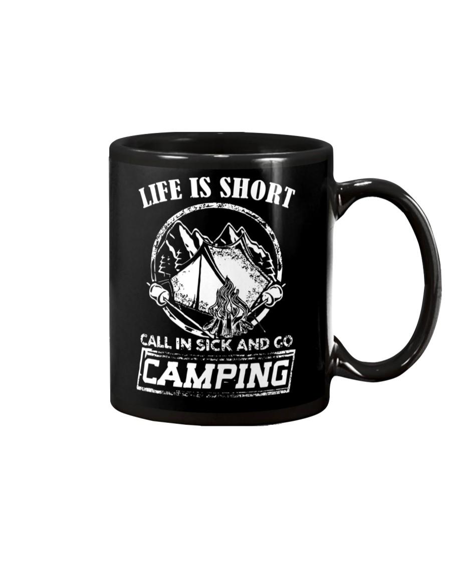 Life is short call in sick and go camping T-Shirt Mug