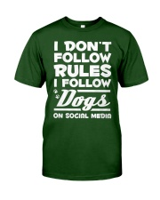 Dog - I Dont Follow Rules Classic T-Shirt thumbnail