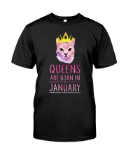 January Queens Cat Are Born In  Classic T-Shirt front