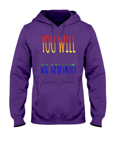 You Will Be Found LGBT Pride Awareness T-Shirt