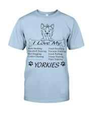 Yorkies - Sock Stealing Doorbell Dancing Bed Hog Classic T-Shirt front