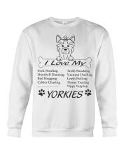 Yorkies - Sock Stealing Doorbell Dancing Bed Hog Crewneck Sweatshirt front