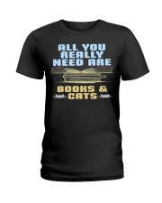 All you really need are BOOKS CATS Ladies T-Shirt thumbnail