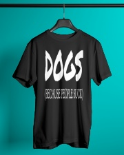Dogs Because People Suck Classic T-Shirt lifestyle-mens-crewneck-front-3