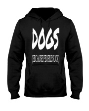 Dogs Because People Suck Hooded Sweatshirt thumbnail