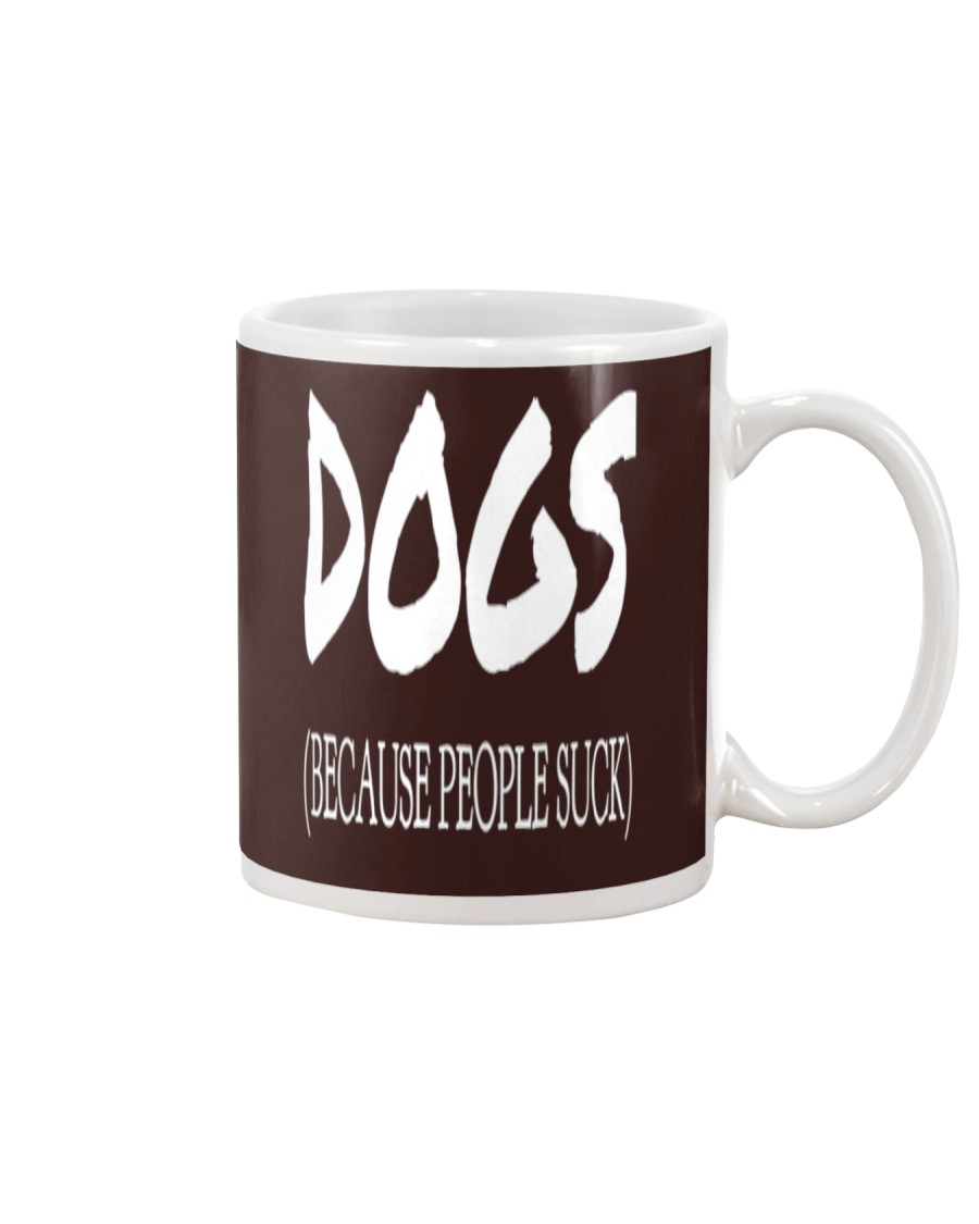 Dogs Because People Suck Mug showcase