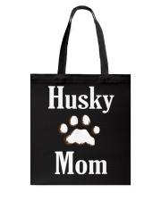 Dog Husky Mom Shirts HUSKY MOM Tote Bag thumbnail