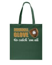 Baseball Shirt Baseball Glove To catch Em All  Tote Bag thumbnail