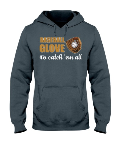 Baseball Shirt Baseball Glove To catch Em All