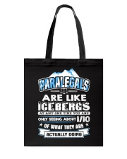 Paralegals Are Like Icebergs Tote Bag thumbnail