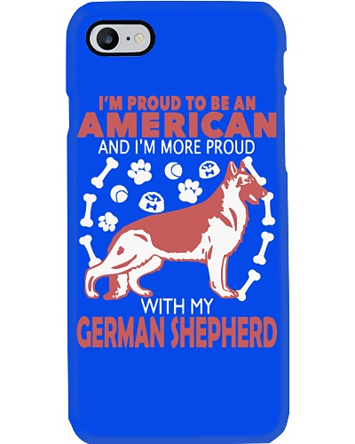 German Shepherd - Proud To Be American More Proud