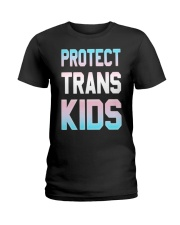 Protect Trans Kids T-Shirt Gift LGBT Pride Ladies T-Shirt thumbnail
