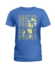 Her Fight Is My Fight Spina Bifida Awareness Mom Ladies T-Shirt thumbnail