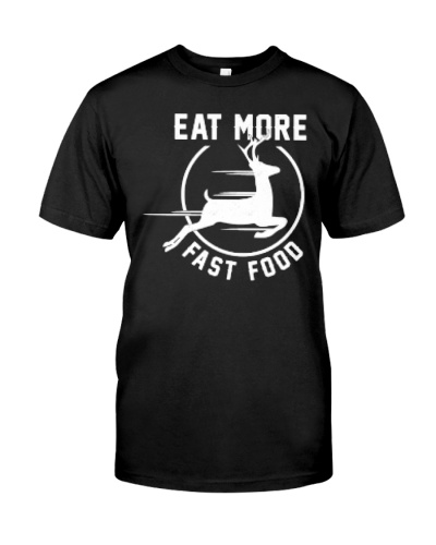 Eat More Fast Food Shirt