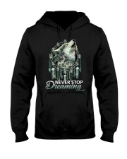 WOLF - NEVER STOP DREAMING Hooded Sweatshirt thumbnail