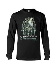 WOLF - NEVER STOP DREAMING Long Sleeve Tee thumbnail