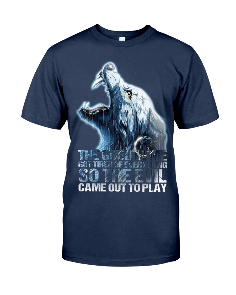WOLF - THE GOOD IN ME GOT TIRED Classic T-Shirt