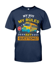 My Bus My Rules Classic T-Shirt front