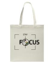 Stay Focus Tote Bag tile