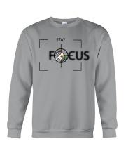 Stay Focus Crewneck Sweatshirt tile