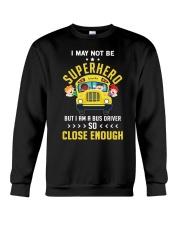 Not Be Superhero Crewneck Sweatshirt tile
