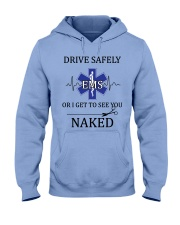 Drive Safely Hooded Sweatshirt front