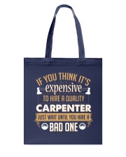 Expensive Carpenter Tote Bag tile