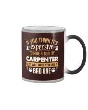 Expensive Carpenter Color Changing Mug tile