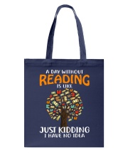 A Day Without Reading Tote Bag tile