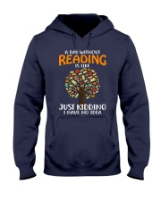 A Day Without Reading Hooded Sweatshirt tile