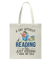 A Day Without Books Tote Bag tile