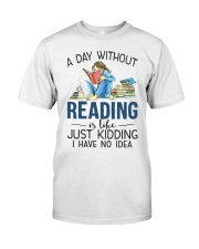 A Day Without Books Classic T-Shirt front