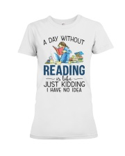 A Day Without Books Premium Fit Ladies Tee tile