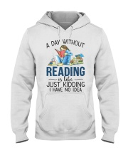 A Day Without Books Hooded Sweatshirt tile