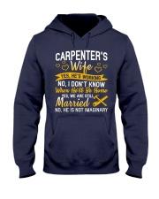 Yes Carpenter Is Working Hooded Sweatshirt tile