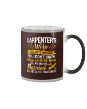 Yes Carpenter Is Working Color Changing Mug tile