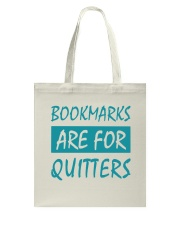 Bookmarks Are For Quitters Tote Bag tile