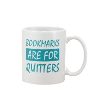 Bookmarks Are For Quitters Mug tile