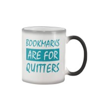 Bookmarks Are For Quitters Color Changing Mug tile