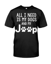 ALL I NEED IS MY DOGS AND J33p Classic T-Shirt front